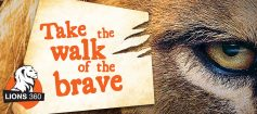 Lions 360 - Take the walk of the brave